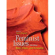 Feminist Issues: Race, Class and Sexuality (5th Edition)