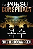 The Poksu Conspiracy: Post Cold War Political Thriller Trilogy, Book 2 (Volume 2)