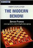Chess Explained: The Modern Benoni-Zenon Franco