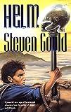Helm, Steven Gould, 0812571355