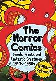 The Horror Comics, William Schoell, 0786470275
