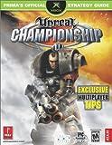 Unreal Championship, Prima Temp Authors Staff and Dan Egger, 0761539697