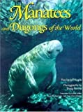 Manatees and Dugongs of the World, Jeff Ripple, 0896583937