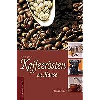 Kaffeerösten zu Hause