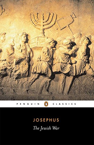 The Jewish War: Revised Edition (Penguin Classics)