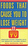 Foods That Can Cause You to Lose Weight, Neal D. Barnard, 188233048X