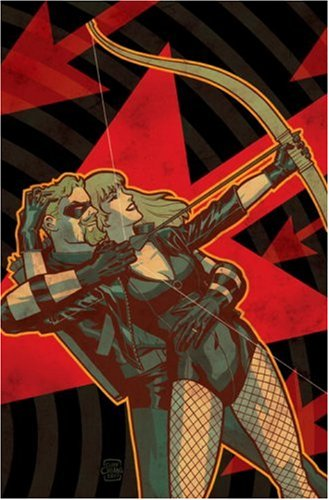 Green Arrow and Black Canary 1: The Wedding Album -