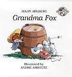Grandma Fox: Fast Fox, Slow Dog 6 (Fast Fox, Slow Dog S.)