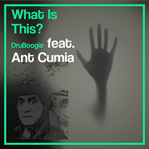 What Is This (feat. Ant Cumia) [Explicit]