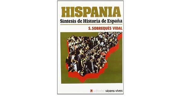 Hispania: Amazon.es: Sobreques Vidal, Santiago: Libros