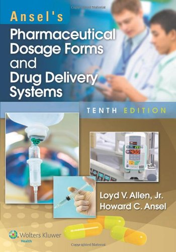 Ansel's Pharmaceutical Dosage Forms and Drug Delivery Systems [Loyd Allen] (Tapa Blanda)