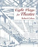Eight Plays for Theatre 1st Edition