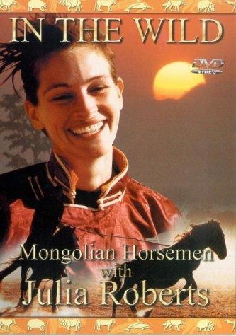 Amazon Com In The Wild Mongolian Horsemen With Julia Roberts Julia Roberts Movies Tv
