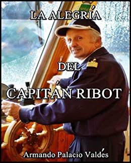 La alegría del capitán Ribot (Spanish Edition) Kindle Edition
