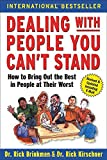 Book cover for Dealing with People You Can't Stand: How to Bring Out the Best in People at Their Worst