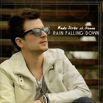 Radu Sirbu feat. Sianna - Rain Falling Down