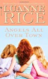 Angels All over Town, Luanne Rice, 0553568264
