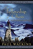 Fellowship of Ghosts, Paul Watkins, 0792267990