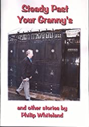 Steady Past Your Granny's (The 'nostalgedy' collection Book 1)