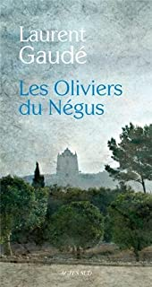 Les oliviers du Négus : nouvelles