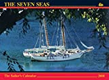 The Seven Seas Calendar 2010: The Sailor's Calendar