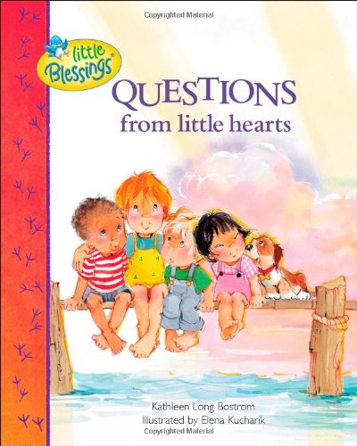 (Questions from Little Hearts (Little Blessings))