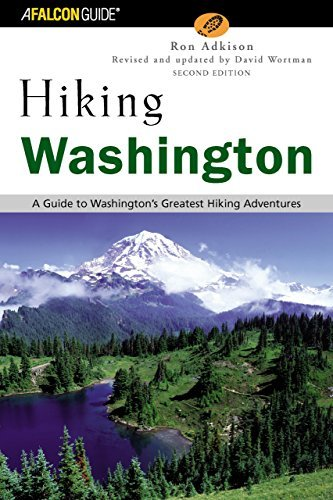 Read Online Hiking Washington, 2nd: A Guide to Washington's Greatest Hiking Adventures (State Hiking Guides Series) by Ron Adkison (2003-07-01) pdf