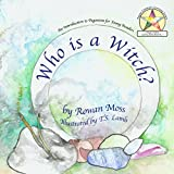 Who Is A Witch (Pagan Children Learning Series)