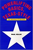 img - for Powerlifting Basics, Texas-Style: The Adventures of Lope Delk book / textbook / text book