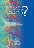 img - for Who's Who in Computational Science and Engineering (Saxe-Coburg Publications on Computational Engineering) book / textbook / text book