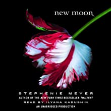 New Moon: Twilight Series, Book 2 Audiobook by Stephenie Meyer Narrated by Ilyana Kadushin