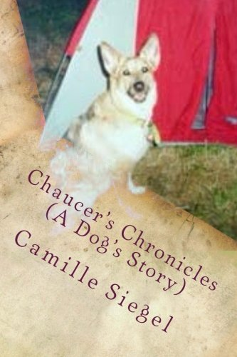 - Chaucer's Chronicles (A Dog's Story)