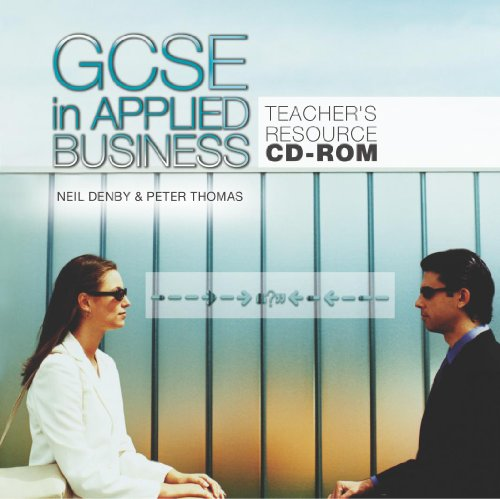 GCSE in Applied Business: Teacher's Resource by Hodder Arnold
