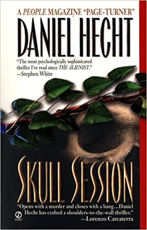Skull Session  Daniel Hecht  9780451195920  Amazon.com  Books 13b91afa3