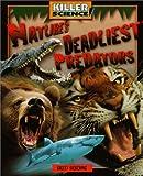 img - for Nature's Deadliest Predators (Killer Science) book / textbook / text book