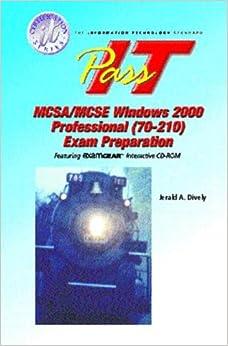 MCSA/MCSE 2000: Pass-it Exam Preparation: Windows 2000 Professional (It Certification Series)