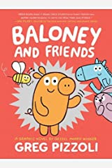 Baloney and Friends (Baloney & Friends) Hardcover