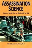 Assassination Science : Experts Speak Out on the Death of JFK by James H. Fetzer (1997-10-01)