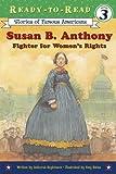 Susan B. Anthony, Deborah Hopkinson, 068986910X
