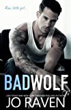img - for Bad Wolf: A contemporary standalone bad boy next door romance book / textbook / text book