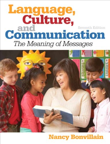 Language, Culture, and Communication (7th Edition) by Brand: Pearson