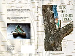 This Girl Climbs Trees by [Mulholland, Ellen]