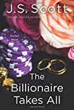 The Billionaire Takes All (The Sinclairs)