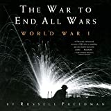img - for The War to End All Wars: World War I book / textbook / text book