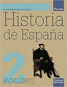 Historia de España. Bach. 2 +CD Tesela - 9788467352290: Amazon.es ...