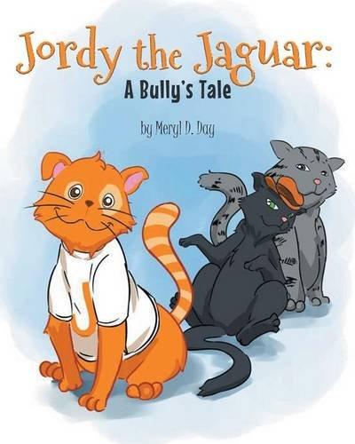 Download Jordy the Jaguar: A Bully's Tale ebook