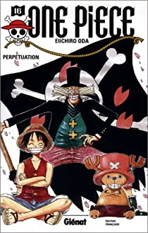 One Piece, Tome 16 : Perpétuation par Oda