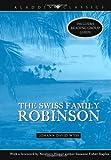 The Swiss Family Robinson, Johann David Wyss, 1416934901