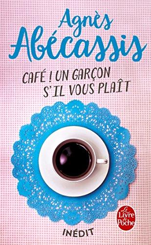 café ! un garçon s'il vous plait littérature french edition
