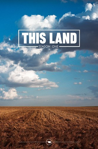 This Land TV Episode 1.10: North